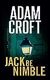 Jack Be Nimble (Knight & Culverhouse Book 3)