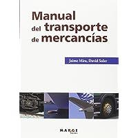 Manual Del Transporte De Mercancías (3ª Ed.): 0