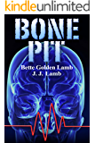 Bone Pit (The Gina Mazzio Series Book 3)