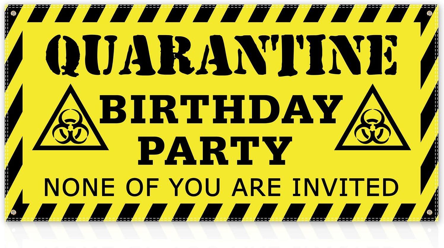 Quarantine Birthday Party Quarantine Party Sign Quarantine Graduation Banner Quarantine Birthday Banner Quarantine Party