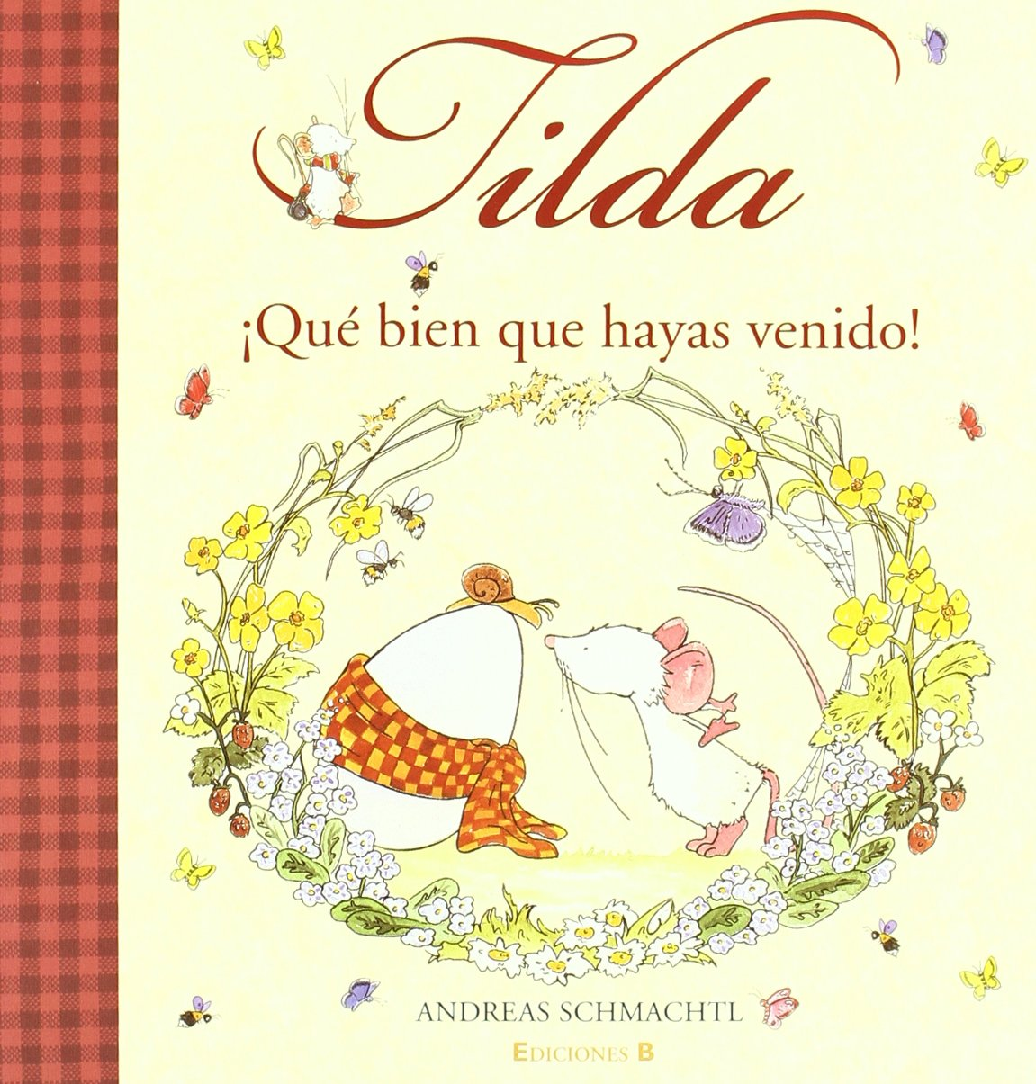 Tilda Corazon de Manzana. Que bien que hayas venido! (Spanish Edition) pdf