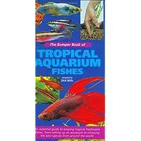 The Bumper Book of Tropical Aquarium Fishes
