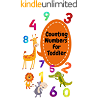 Counting Number For Toddlers: Ages 1-5 for toddlers,Boy,Girl,preschool&kindergarten, Picture Book ,Activities Book