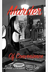 Murder of Convenience (Women of Courage Book 1) Kindle Edition
