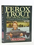 Ferox Trout and Arctic Charr