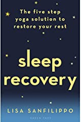 Sleep Recovery: The five step yoga solution to restore your rest Paperback