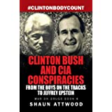 Clinton Bush and CIA Conspiracies: From The Boys on the Tracks to Jeffrey Epstein (War on Drugs)