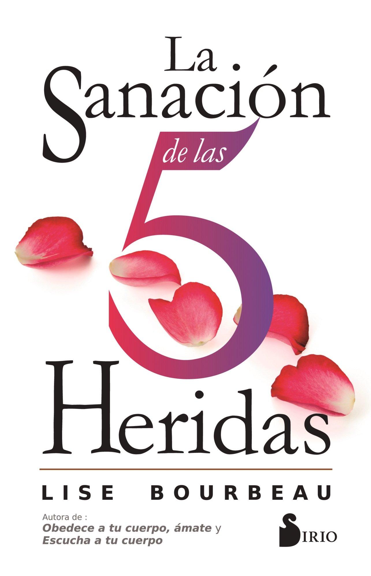 La Sanacion de Las 5 Heridas (Spanish) Paperback – Mar 15 2017