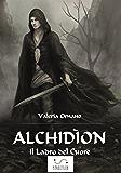 Alchidíon Il Ladro del Cuore (fantasy)