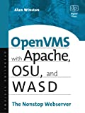 OpenVMS with Apache, OSU, and WASD: The Nonstop Webserver (HP Technologies)