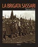 La Brigata Sassari. Storia e mito