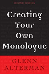 Creating Your Own Monologue Kindle Edition