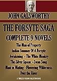 THE FORSYTE SAGA COMPLETE NINE NOVELS (The Forsyte Saga - A Modern Comedy - End of the Chapter) (Timeless Wisdom Collection Book 3001)