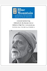 The Mystery of the Mantram, Journal for Spiritual Living, Winter 2013 (The quarterly journal of the Blue Mountain Center of Meditation Book 4) Kindle Edition