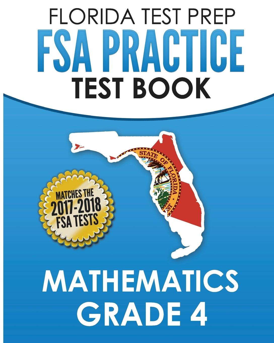 FLORIDA TEST PREP FSA Practice Test Book Mathematics Grade 4 ...