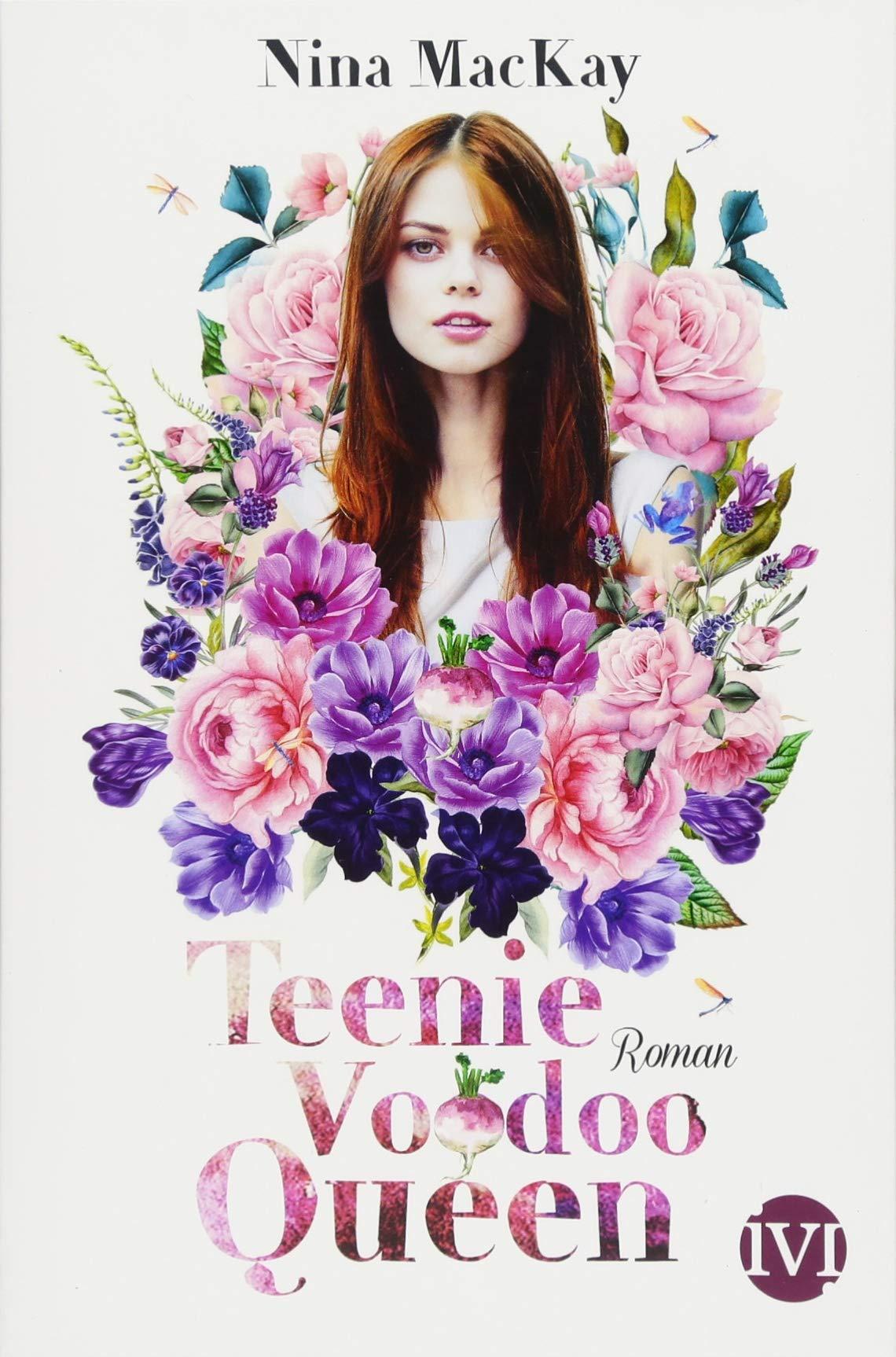Teenie Voodoo Queen: Roman