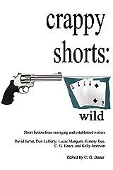 crappy shorts: deuces wild Kindle Edition