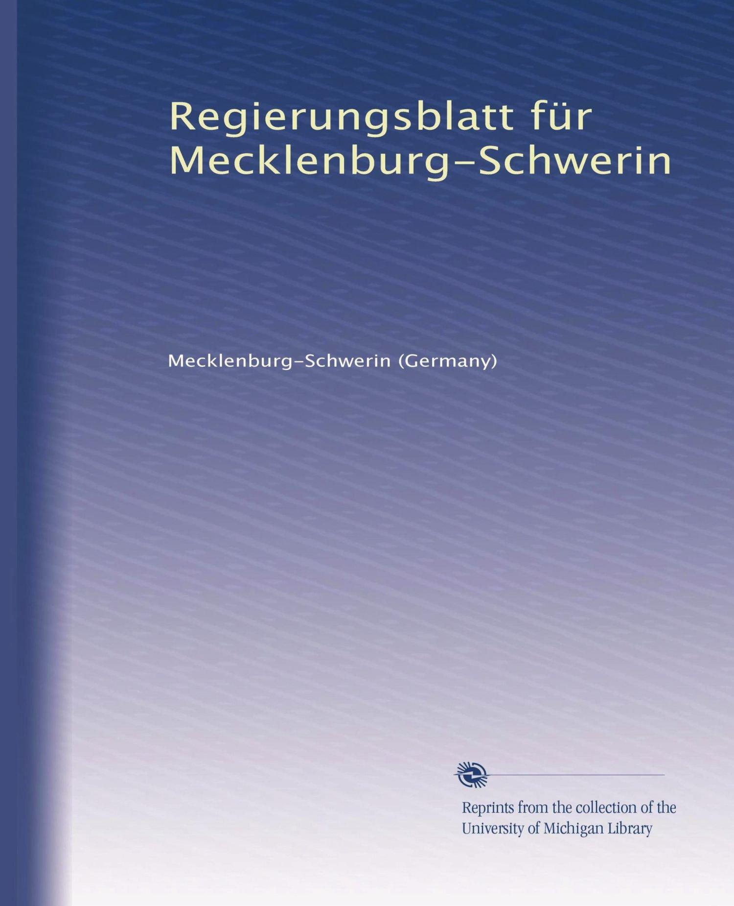 Read Online Regierungsblatt für Mecklenburg-Schwerin (Volume 20) (German Edition) pdf