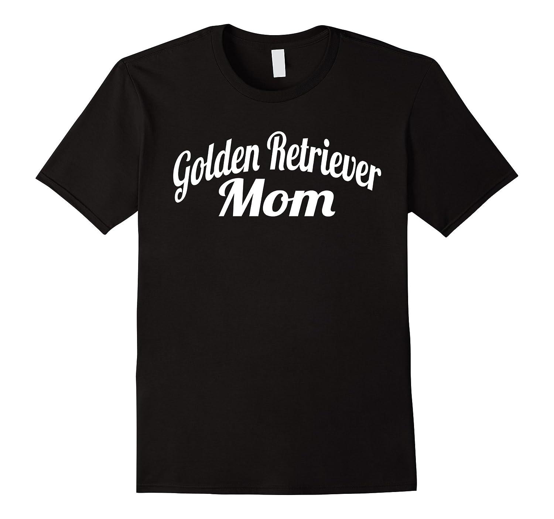 Golden Retriever Mom Shirt - Gift Shirt For Mom-CL