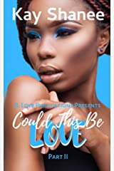 Could This Be Love? 2 Kindle Edition