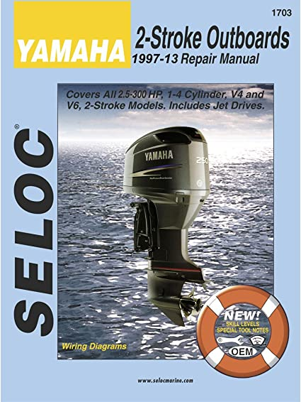 Amazon Com Seloc Engine Manual For 1997 2009 Yamaha 2 Stroke Outboards By Publisher Sports Outdoors