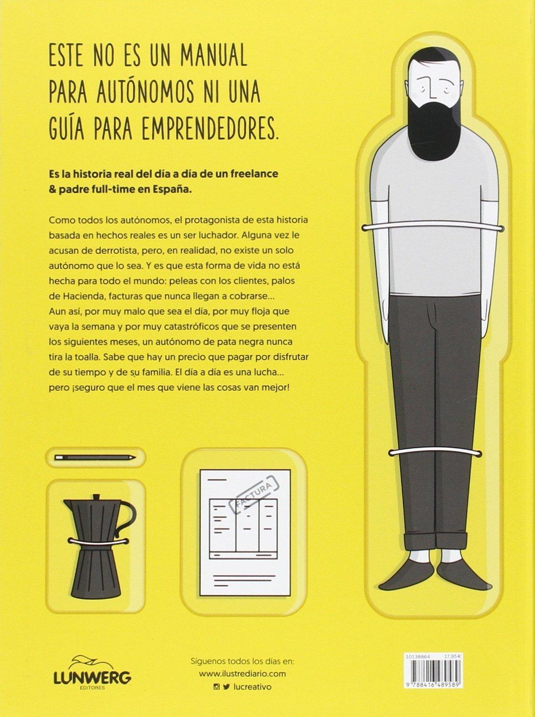 Almanaque ilustrado de un freelance & padre full-time Ilustración: Amazon.es: Lucreativo: Libros