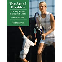 Art Of Doubles Second Edition Winning Tennis Strategies And Drills