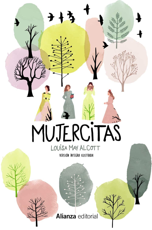 Mujercitas Versión íntegra ilustrada Alianza Literaria AL: Amazon ...