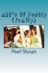 ABC's Of Poetry (Family) Kindle Edition