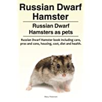 Russian Dwarf Hamster. Russian Dwarf Hamsters as pets.. Russian Dwarf Hamster book including care, pros and cons, housing, cost, diet and health.