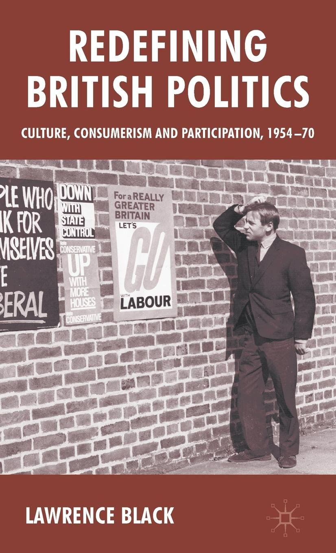 redefining british politics black lawrence