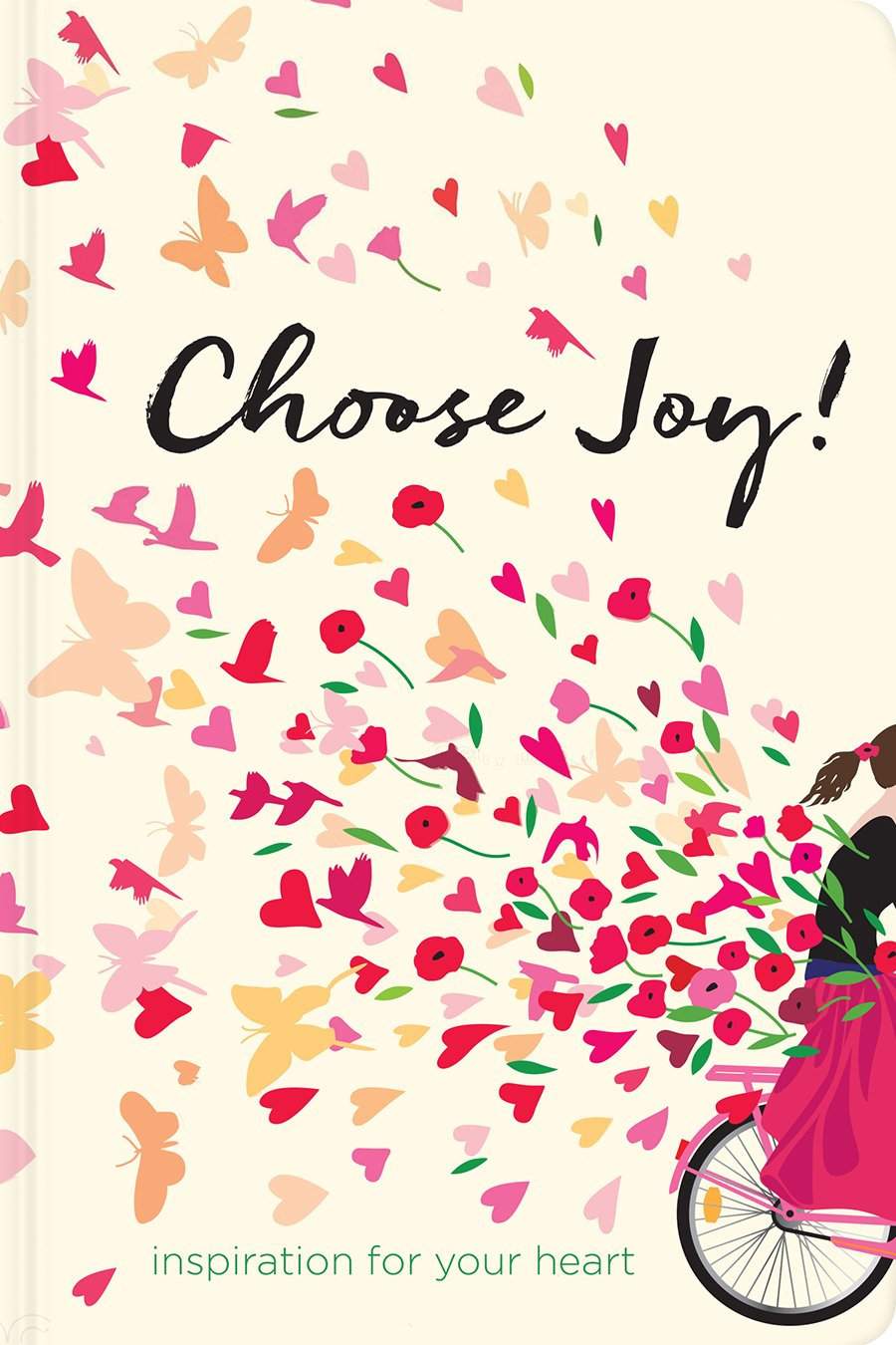 Choose Joy!: Inspiration for Your Heart (Devotional Inspiration) PDF