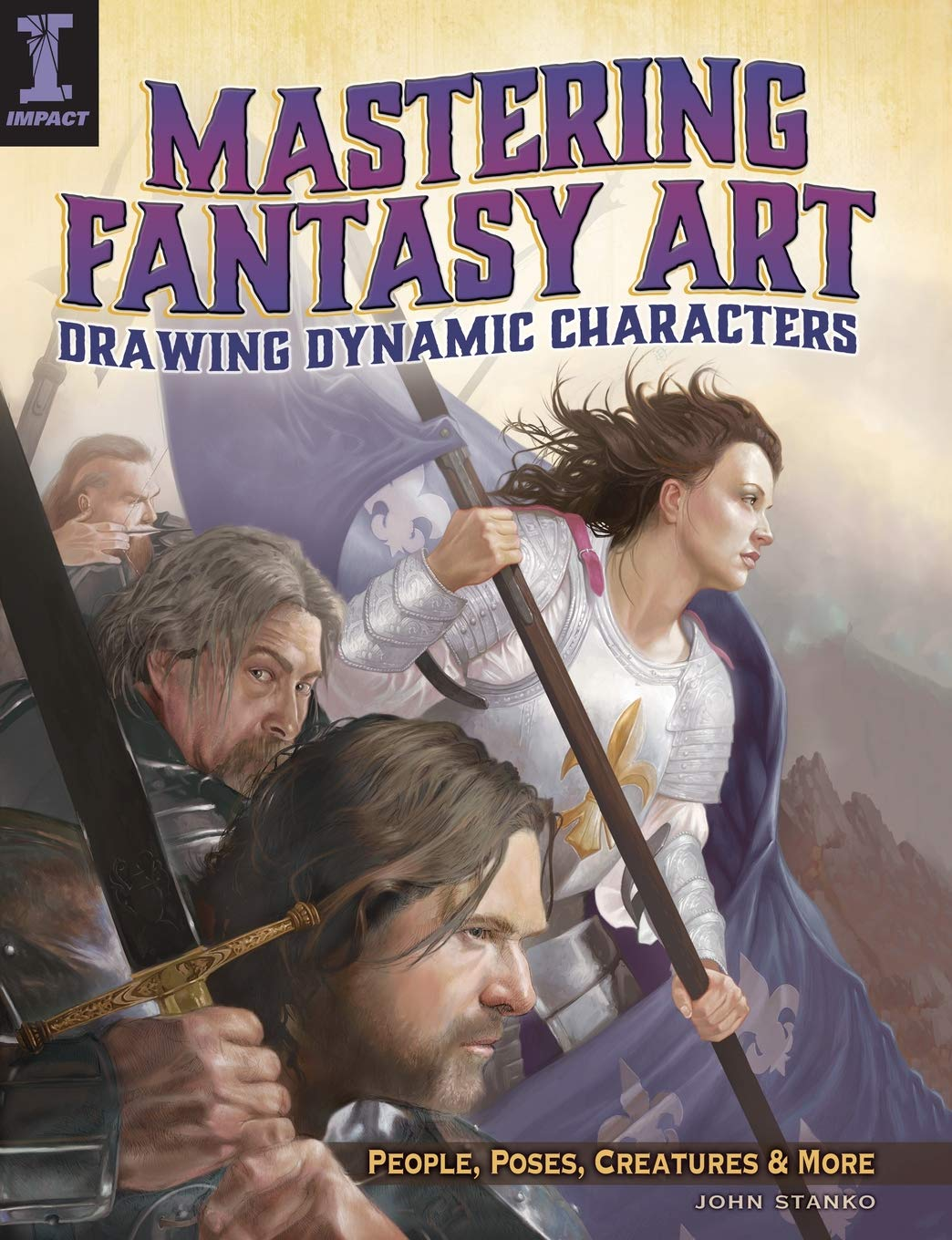 The Fantasy Artists Apprentice Crafting Dynamic Characters