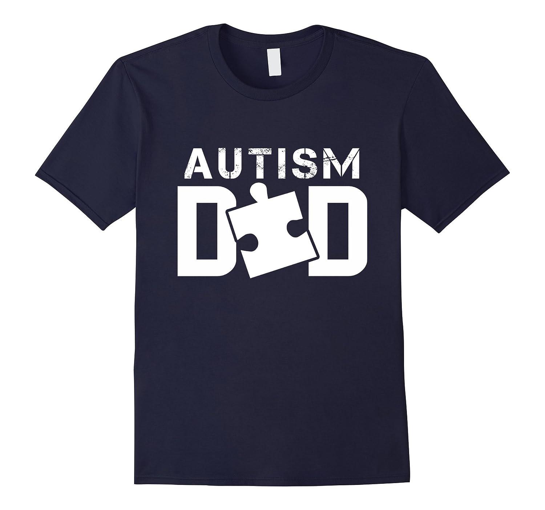 Autism Awareness 2017 ShirtAutism Dad shirt Autistic shirt-TD