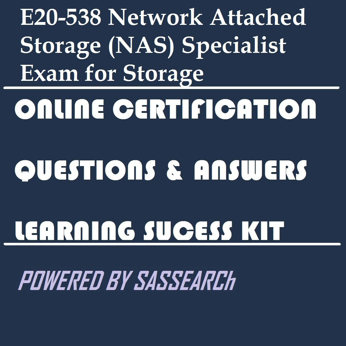 Amazon E20 538 Network Attached Storage Nas Specialist Exam
