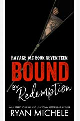 Bound by Redemption (Ravage MC Bound Series Book 8): A Motorcycle Club Romance (Ravage #17) Kindle Edition
