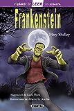 Frankenstein (El placer de LEER con Susaeta - nivel 4)