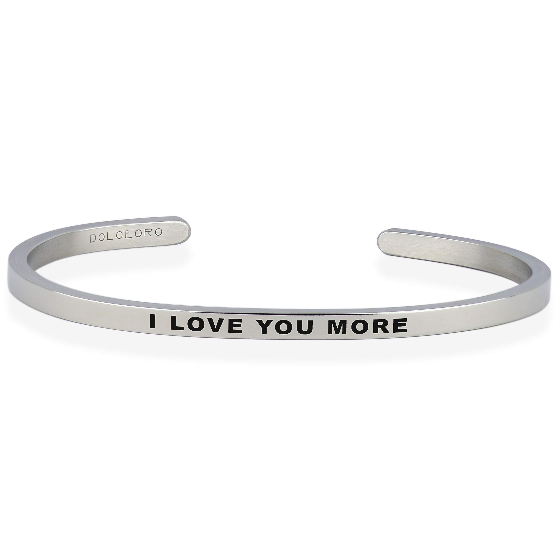 Dolceoro I Love You More - Inspirational Mantra Bracelet Jewelry 316L Surgical Stainless Steel