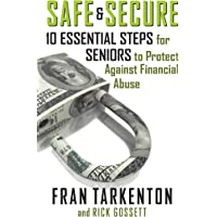 Safe and Secure: 10 Essential Steps for Seniors to Protect Against Financial Abuse