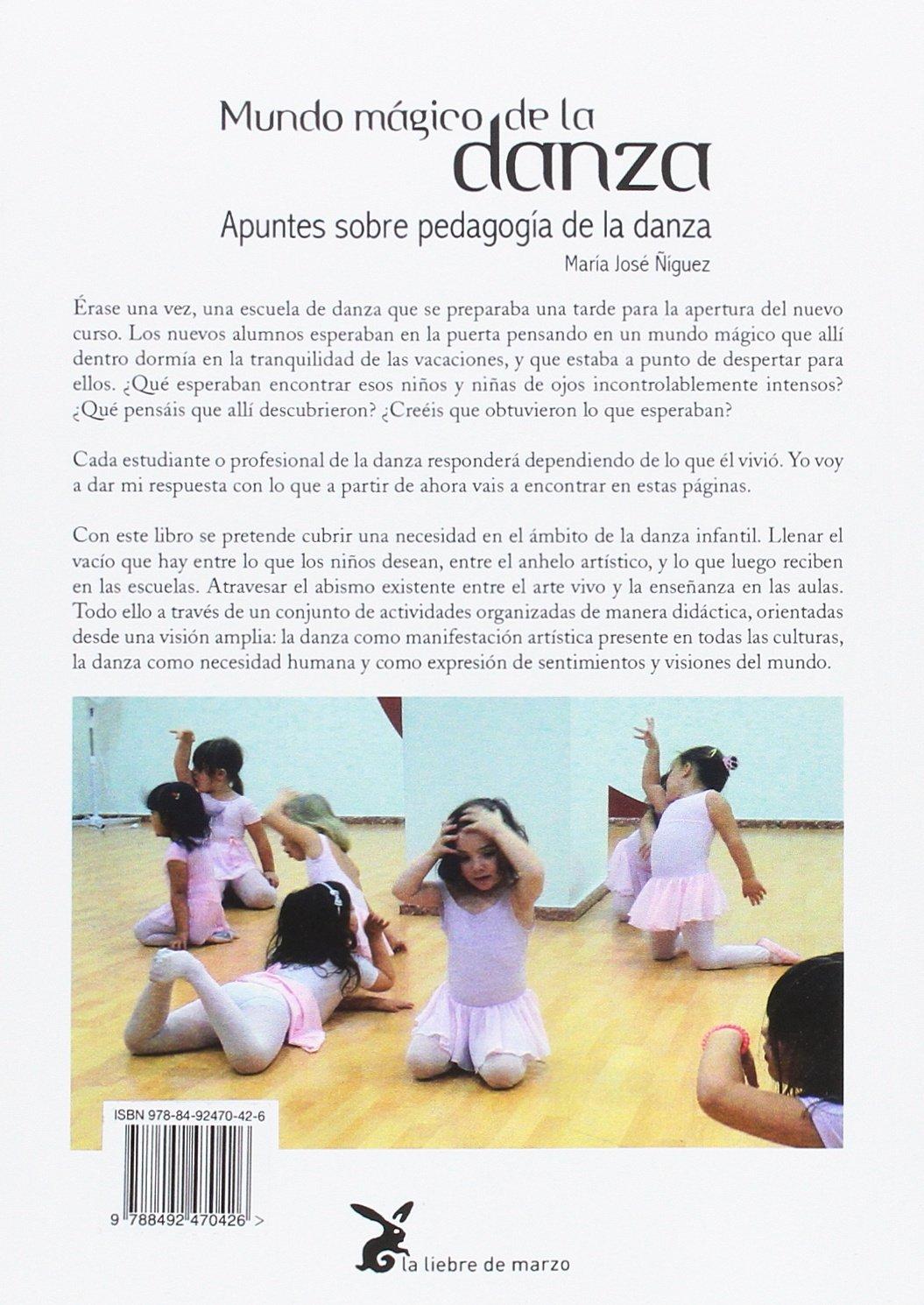 Mundo mágico de la danza: MARIA JOSE /IGUEZ : 9788492470426 ...