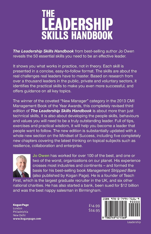 the leadership skills handbook essential skills you need to be the leadership skills handbook 50 essential skills you need to be a leader amazon co uk jo owen 9780749471569 books