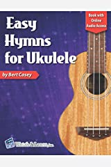 Easy Hymns for Ukulele: Book with Online Audio Access Paperback