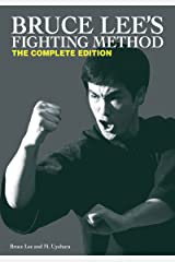 Bruce Lee's Fighting Method: The Complete Edition Kindle Edition