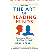 The Art of Reading Minds: Understand Others to Get What You Want (English Edition)
