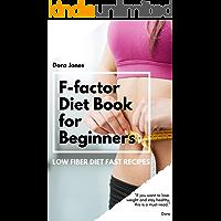 F-factor Diet Book - Low Fiber Diet Cookbook.: The Fat Loss Book Guide for Women 2018.