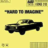 Hard to imagine - EP [Explicit]