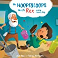 Mr. Hoopeyloops Meets Rex, A Very Clumsy Boy (Explore Glass Artists)