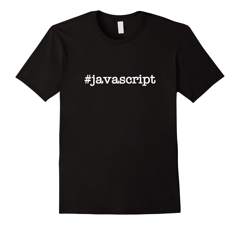 Hashtag Javascript - Geek shirt-CL