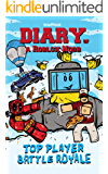 Diary of a Roblox Noob: Top Player (Roblox Battle Island Adventures)