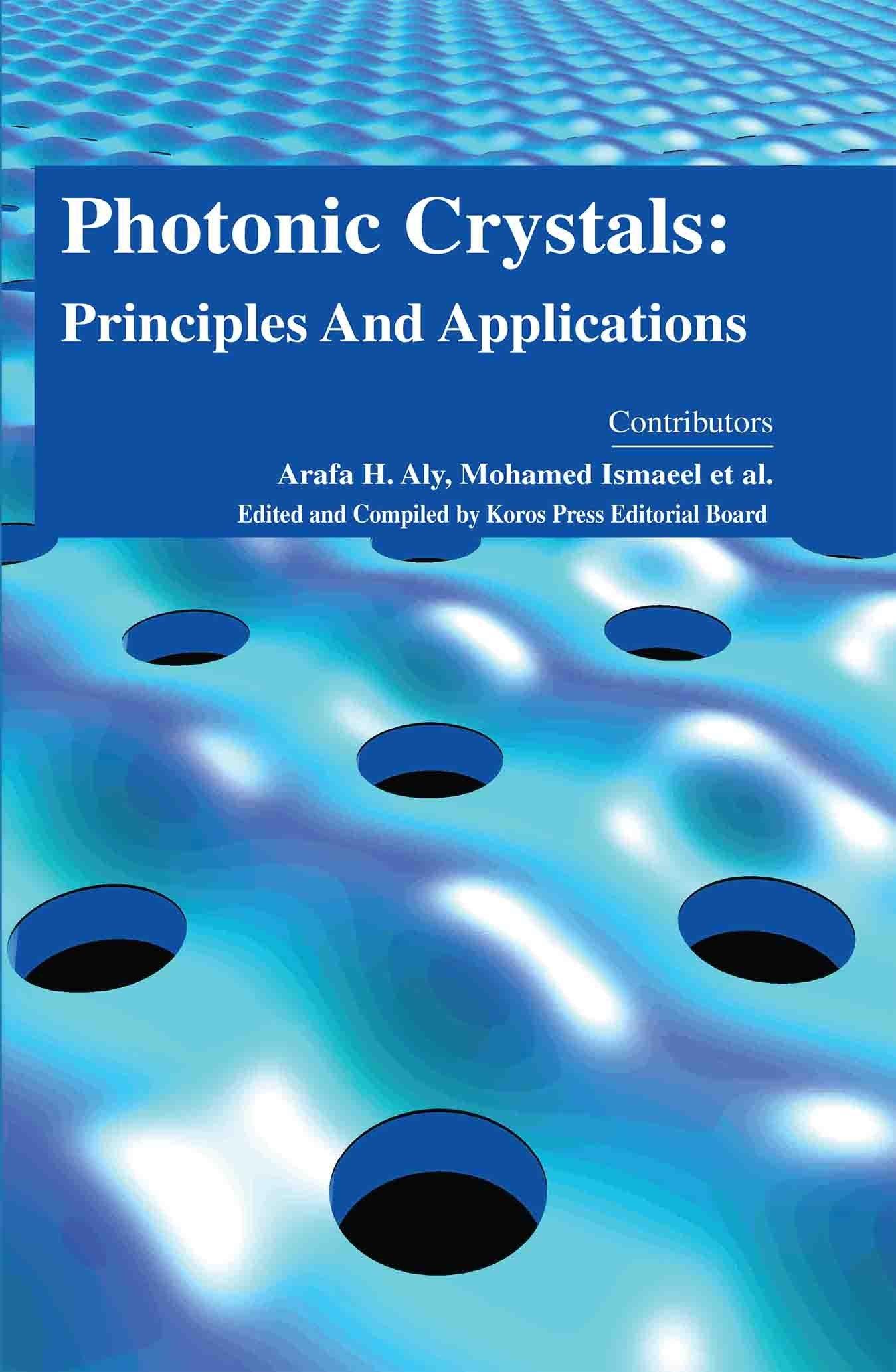 Read Online Photonic Crystals: Principles and Applications pdf epub